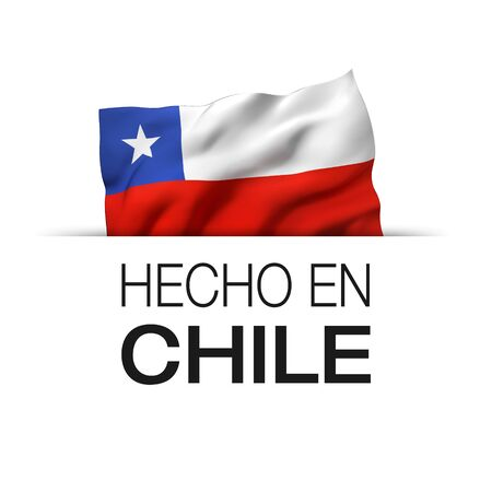 Made in Chile written in Spanish- Guarantee label with a waving Chilean flag. 3D illustration.