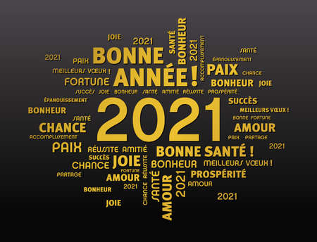 Gold greeting words around New Year date 2021, in French language, on black background
