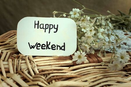 Outdoor greeting card with text - Happy weekend