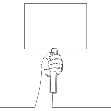 Continuous line drawing hand holding placard. Struggle for rights concept. Vector flat cartoon illustration Empty protest sign