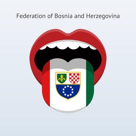 Federation of Bosnia and Herzegovina language. Abstract human tongue. Vector illustration.