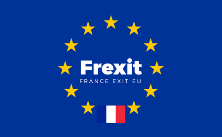 sovereignty: Flag of France on European Union. Frexit - France Exit EU European Union Flag with Title EU exit for Newspaper and Websites. Isolated Vector EU Flag with France Country and Exit Name Frexit.