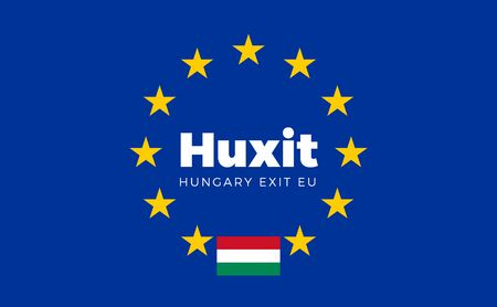electorate: Flag of Hungary on European Union. Huxit - Hungary Exit EU European Union Flag with Title EU exit for Newspaper and Websites. Isolated Vector EU Flag with Hungary Country and Exit Name Huxit.
