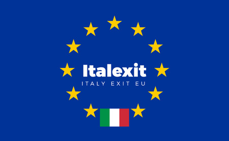 constitutional: Flag of Italy on European Union. Italexit - Italy Exit EU European Union Flag with Title EU exit for Newspaper and Websites. Isolated Vector EU Flag with Italy Country and Exit Name Italexit. Illustration