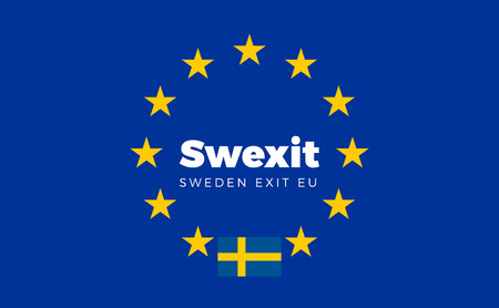 constitutional: Flag of Sweden on European Union. Swexit - Sweden Exit EU European Union Flag with Title EU exit for Newspaper and Websites. Isolated Vector EU Flag with Sweden Country and Exit Name Swexit.