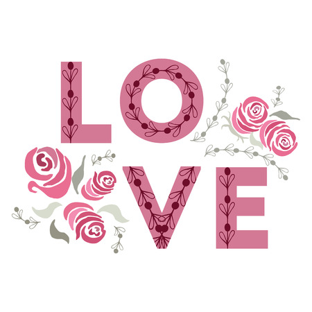 Love quote. Happy valentines day and weeding cards decorated with hand drawn roses and word love on the white background. Banner design with Love. Illustration