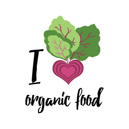 eco slogan: Abstract banner with beetroot and slogan I love organic food. Eco positive motivational vector quote. Vegetable.