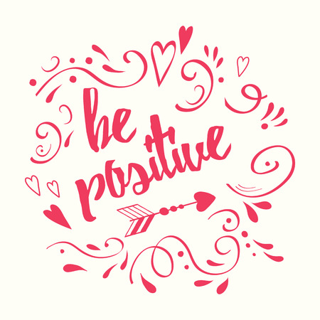 Lettering design element Be positive with abstract romantic decor