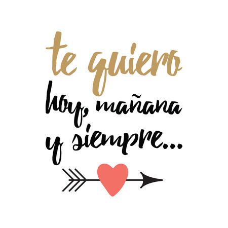 Hand drawn inspirational love quote in spanish retro typography, script calligraphy lettering style