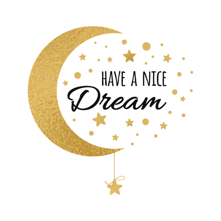 wishing card: Vector postcard with text have a nice dream. Wishing card with moon and stars in gold colors isolated on white background. Cute print.