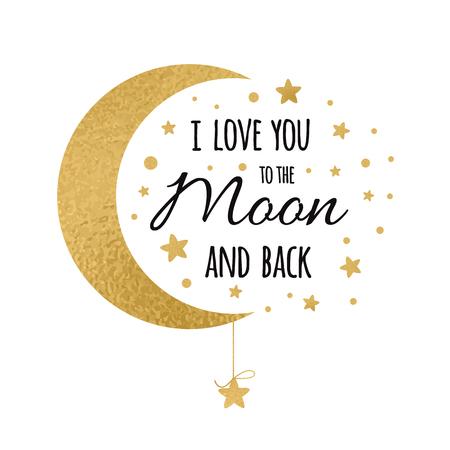 Ich liebe dich bis zum Mond und zurück. Handschriftliche inspirierende Phrase für Ihr Design mit goldenen Sternen Vektorgrafik