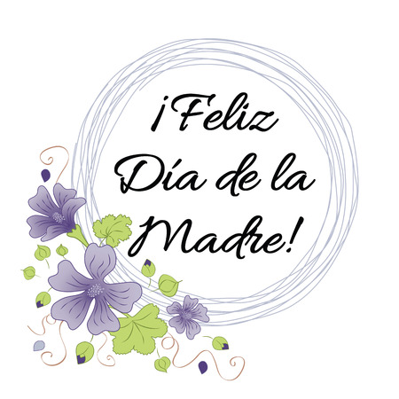 Mother Day greeting card. Romantic wreath decorated flowers. Lettering title in Spanish
