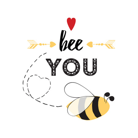 Inspirational quote Be you with bee, hearts, arrow in vector