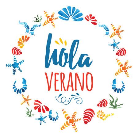 Leuk cirkel frame met hand getekende kleurrijke zeeschelpen en tekst Hello Summer in spanisg taal Stock Illustratie