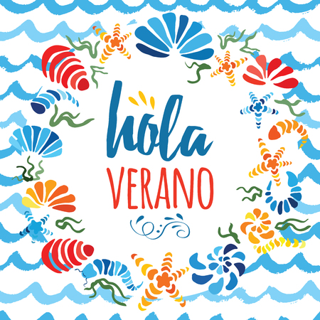 Cute wreath decorated colorful hand drawn sea shells made in bright colors and text Hello Summer on white for your design. Title in Spanish language