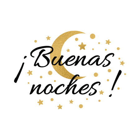 Print with text Good night in spanish language. Wishing banner with moon and stars in gold colors