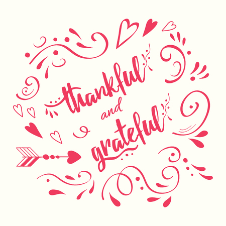 Handwritten vector lettering phrase thankful and grateful decorated floral ornament. Hand drawn lettering calligraphy style writing. Perfect for thank you greeting cards painted on pink graphic color