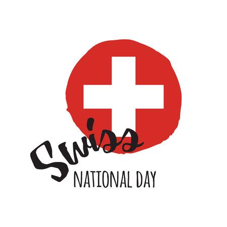Indépendance Fête nationale suisse. Tache de vecteur dessiné à la main avec lettrage Banque d'images - 81365342