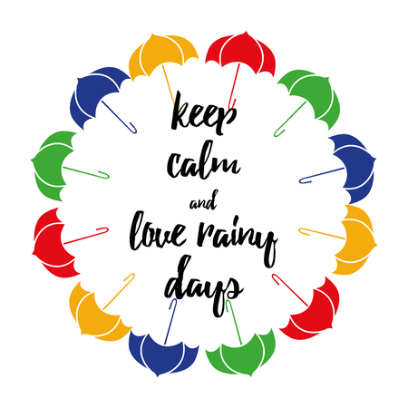 Motivational quote about rain decorated colorful umbrellas on white