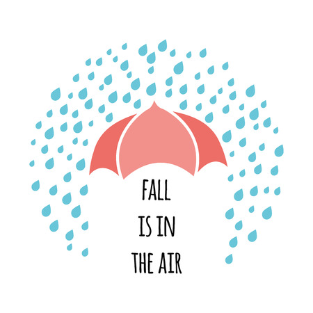 Inspirational fall quote decorated rainy drops and red umbrella on white background