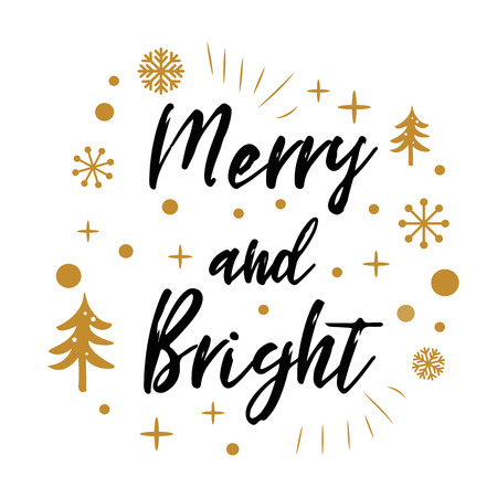 Merry and Bright. Cute Christmas sign with golden tree, snow on white