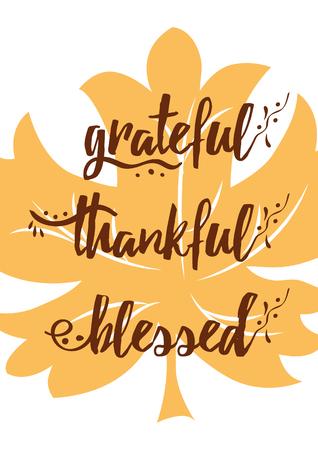 Maple leaf vector illustration with Grateful Thankful Blessed lettering design Illustration