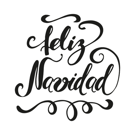 Merry Christmas. Cute hand drawn Christmas sign with in black color isolated on white. Vector illustration. Phrase for banner, invitation, congratulation, cards, banners, print. Inscription in Spanish Illustration