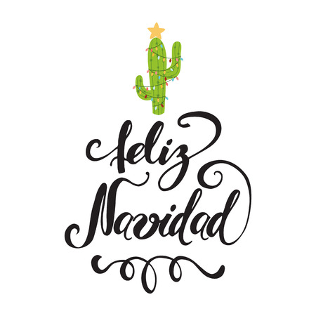 Merry Christmas banner. Happy cactus in a Christmas garland. Cute vector greeting card, print, label, poster, sign. Title in Spanish. Vector illustration. Hand drawn mexico design. Hand lettering Vectores