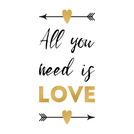 All you need is love. Vector Valentines day greeting card with positive phrase decorated romantic arrows heart. Cute design element on white for wedding banner, invitation, logo, print, label, badge Çizim