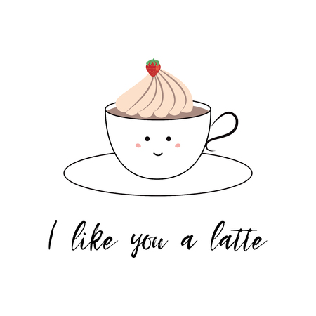 Postcards St. Valentines Day. A nice cup of coffee with whipped cream. Vector mug with love inscription. I like you a latte - cute print for St. Valentines day. Funny inspirational phrase for love
