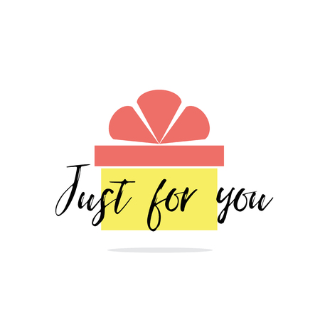 Positive phrase just for you. Cartoon gift box shape with pink and yellow colors and ribbon Vector illustration. Bright element for labels, logos, badges, stickers or icon for birthday present or gift. 일러스트