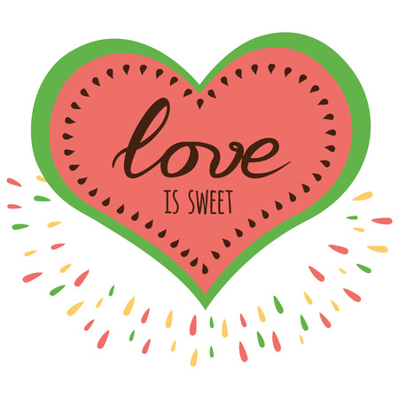 Vector romantic positive banner Love is sweet, watermelon shape. Love print, poster, quote, logo Illustration