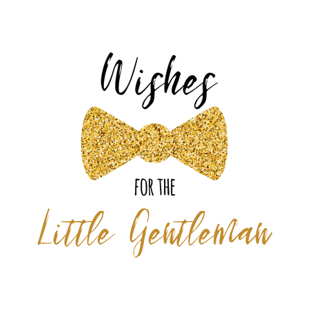 Wishes for the Little Gentleman text decorated gold bow tie butterfly Boy baby shower card template Vector illustration Banner for children birthday design logo label sign print Inspirational quote  イラスト・ベクター素材