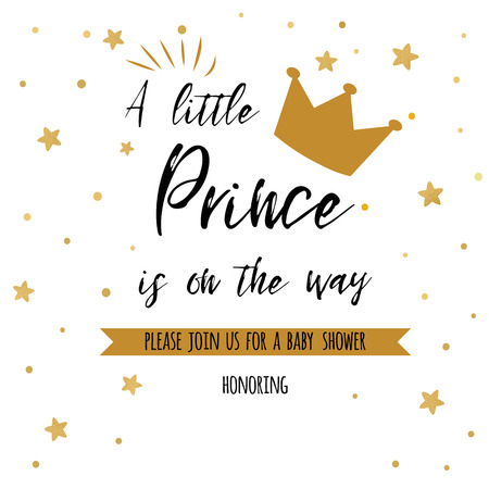 Text a little prince is on the way with gold stars, golden crown. Boy birthday invitation baby shower template.