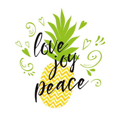 Vector text love, joy, peace decorated fresh ananas, hearts. Inspirational summer quote, print Banco de Imagens