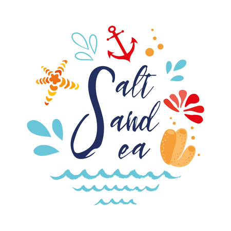 Salt sea sea Vector inspirational vacation and travel quote with anchor, wave, seashell, star, coral