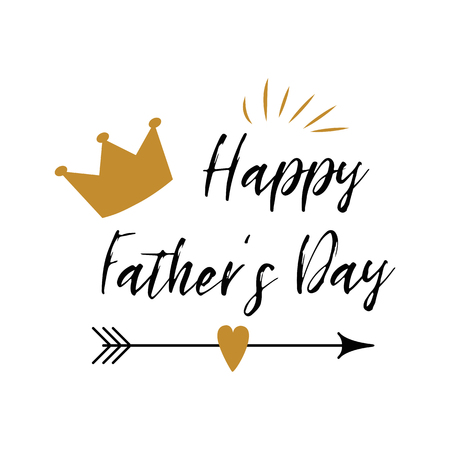 Fathers day banner design with lettering, crown, arrow, heart in golden colors. Gentleman style template card sign poster logo. Text Happy Fathers Day on white backgound. Vector illustration Illustration