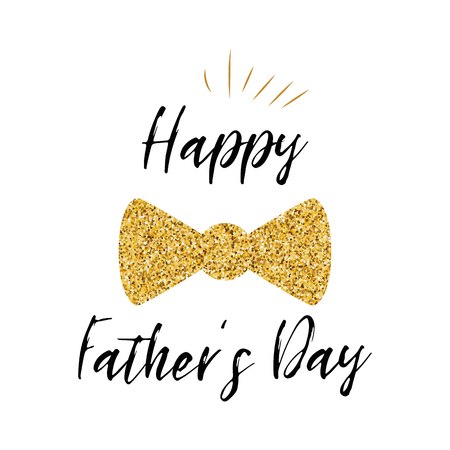 Father's day banner design with lettering, golden bow tie butterfly. Gentleman style template card sign poster logo. Text Happy Father's Day isolated on white. Vector illustration