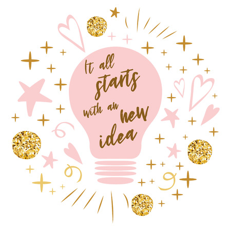 Vector light bulb lamp icon concept of idea. Doodle sign. Text It all starts with an new idea into pink lamp decorated pink golden stars hearts Illustration for print banner card icon logo symbol Illustration
