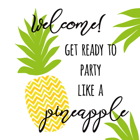 Positive summer invitation for pineapple fiesta. Decorative print with pineapple. Summer fresh design with juicy sweet pineapple in yellow bright color. Vector illustration