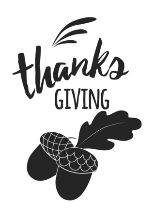 Vector hand drawn black acorn n and thanksgiving inspirational quote on white background. Print, banner, logo, sign, label