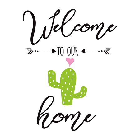 Welcome to our home vector sign Cute hand drawn Prickly cactus label with inspirational quote Home decor