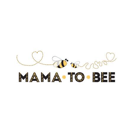 Mamá a abeja frase abeja sobre fondo blanco Diseño de banner lindo para el día de la madre Baby Shower Mams cumpleaños Ilustración de vector
