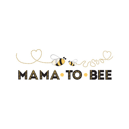 Mama to Bee phrase bee on white background Cute banner design for Mothers day Baby Shower Mams birthday Standard-Bild - 110093724