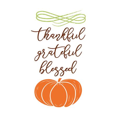 Grateful, thankful, blessed. Hand sketched graphic vector element with pumpkins colorful Ilustração Vetorial