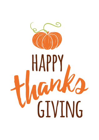 Vector illustration. Thanksgiving card. Text Happy Thanksgiving decorated hand drawn orange pumpkin Lettering element Phrase Quote Happy Thanks giving day words for greeting card, invitation, print