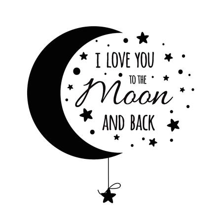 Te quiero hasta la luna y más allá. Frase inspiradora manuscrita para su diseño estrellas negras Ilustración de vector