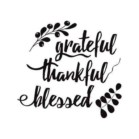 Grateful thankful blessed decorative vector lettering phrase decorated floral black autumn branch Foto de archivo - 110093514