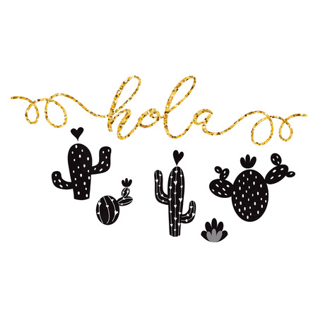 Gold text Hello in Spanish Hand drawn cute black cactus Printable background Summer home decor Cacti Greeting card template banner label logo poster sign print Lettering element Vector illustration.