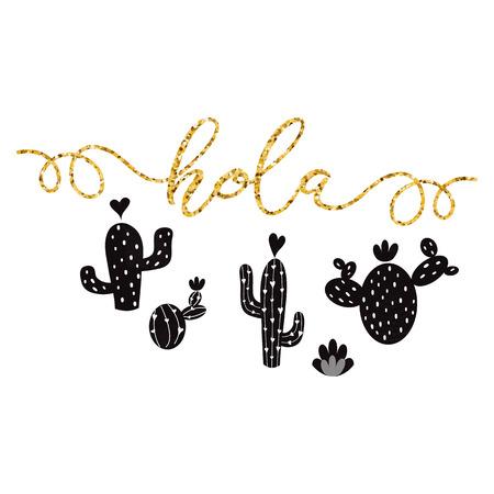Texto dorado Hola en español Dibujado a mano lindo cactus negro Fondo imprimible Decoración para el hogar de verano Cactus Plantilla de tarjeta de felicitación banner etiqueta logo cartel signo imprimir Elemento de letras Ilustración vectorial.